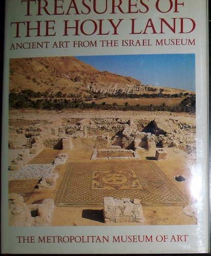 Treasures from the Holy Land: Ancient Art from the Israel Museum: Howard, Kathleen
