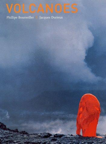 Volcanoes: Durieux, Jacques ; Photographer: Philippe Bourseiller