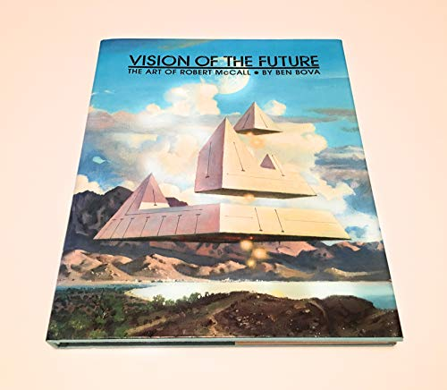 Vision of the Future: The Art of Robert McCall Bova, Ben