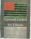 Universal Limited Art Editions A History and Catalogue : The First Twenty-Five Years: Sparks, ...