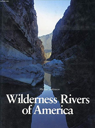 9780810917767: Wilderness rivers of America