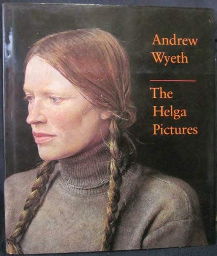 9780810917880: Andrew Wyeth: The Helga Pictures