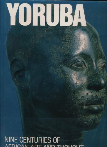 9780810917941: Yoruba: Nine Centuries of African Art and Thought