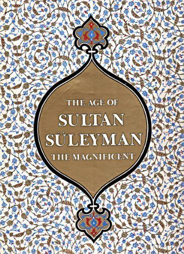 9780810918559: The Age of Sultan Suleyman the Magnificent