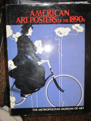 American Art Posters of the 1890s.: KIEHL, DAVID W.