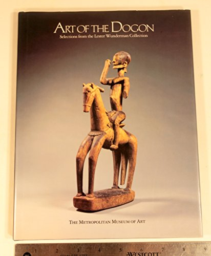 9780810918740: Art of the Dogon: Metropolitan Museum of Art