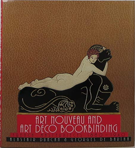 9780810918818: Art Nouveau and Art Deco Bookbinding: French Masterpieces 1880-1940