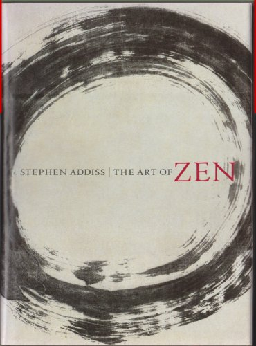 9780810918863: The Art of Zen: Paintings and Calligraphy by Japanese Monks 1600-1925