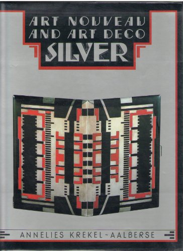 9780810918924: Art Nouveau and Art Deco Silver