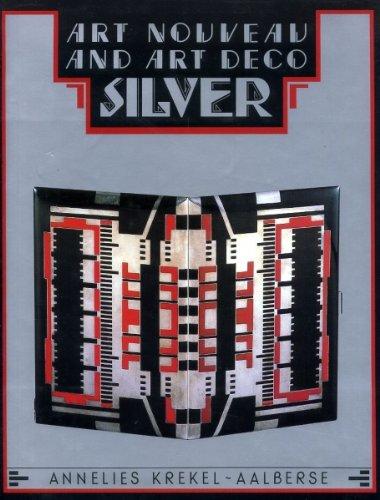 Art Nouveau and Art Deco Silver: Krekel-Aalberse, Annelies