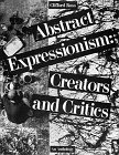 9780810919082: Abstract Expressionism: Creators and Critics : An Anthology