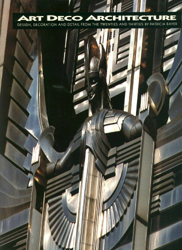 9780810919235: Art Deco Architecture: Design, Decoration and Detail from the Twenties and Thirties