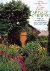 Artists' Gardens: From Claude Monet to Jennifer Bartlett