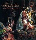9780810919341: The Angel Tree: A Christmas Celebration