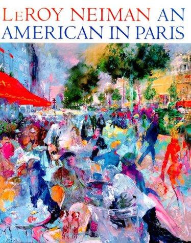 LeRoy Neiman: An American in Paris (Un