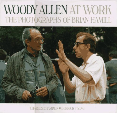 9780810919570: Woody Allen at Work: The Photographs of Brian Hamill