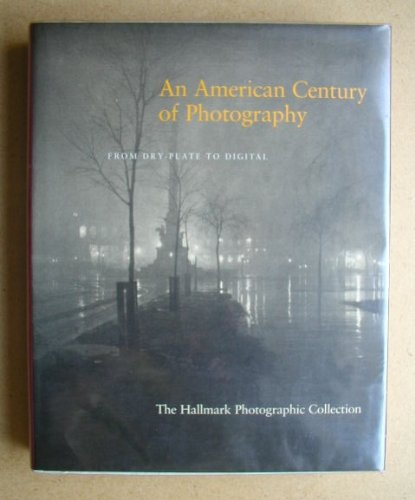 An American Century of Photography: From Dry-Plate: Davis, Keith F.