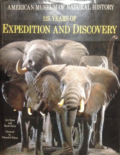American Museum of Natural History: 125 Years: Rexer, Lyle; Klein,