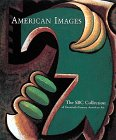 American images : the SBC Collection of twentieth-century American art / foreword, Edward ...