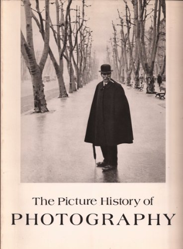 The Picture History of Photography from the: Peter Pollack