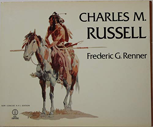CHARLES M. RUSSELL.: Renner, Frederic G.;