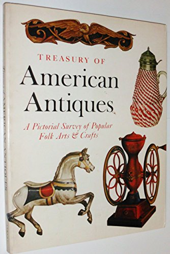 9780810920606: Treasury of American Antiques: Pictorial Survey of Popular Folk Arts and Crafts