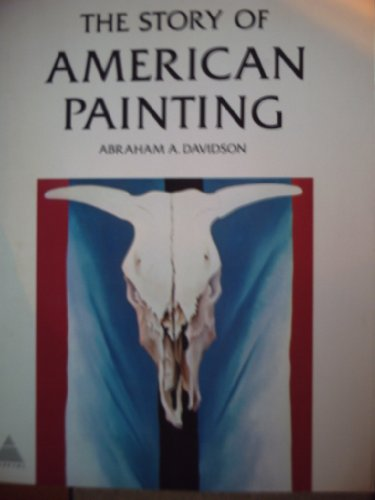 9780810920699: Story of American Painting