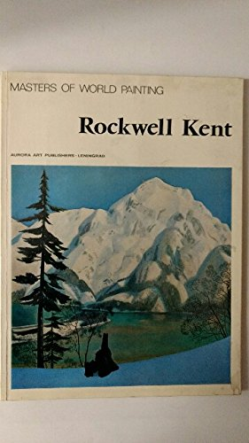 9780810920828: Rockwell Kent (Masters of world painting)