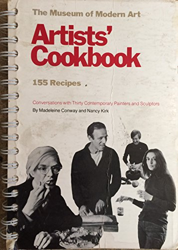 Museum of Modern Art Artists' Cookbook: Madeleine Conway; Nancy Kirk