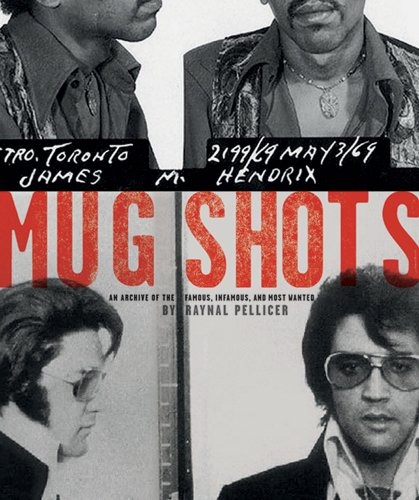 9780810921092: Mug Shots: An Archive of the Famous, Infamous, and Most Wanted