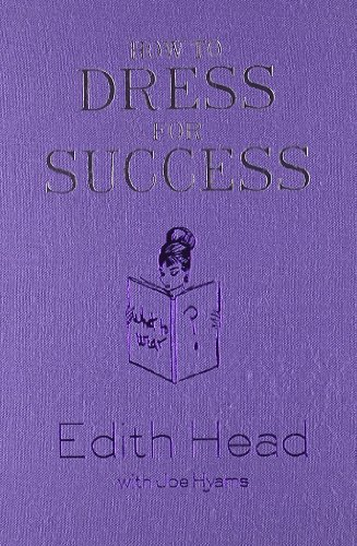 9780810921337: How to Dress for Success