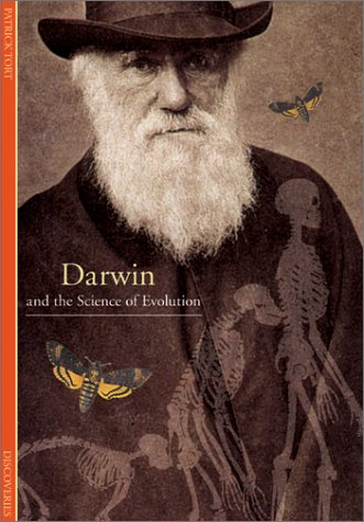 Darwin and the Science of Evolution (Abrams Discoveries) (0810921367) by Tort, Patrick