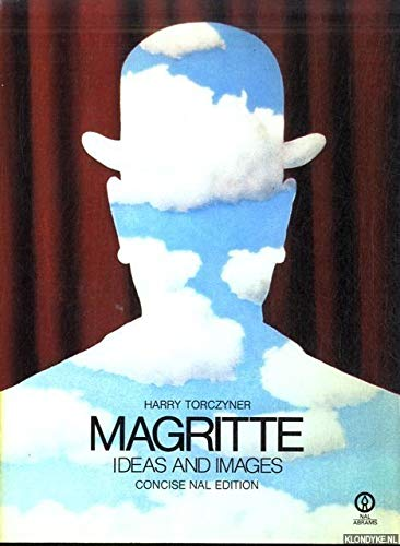 Magritte. Ideas and Images. Concise Nal Edition: Harry Torczyner