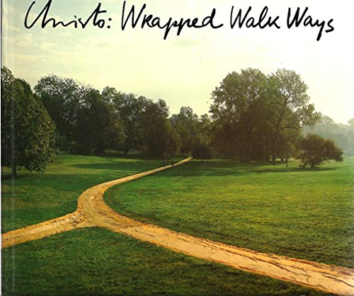9780810921917: Christo Wrapped Walk Ways: Loose Park, Kansas City, Missouri, 1977-78,