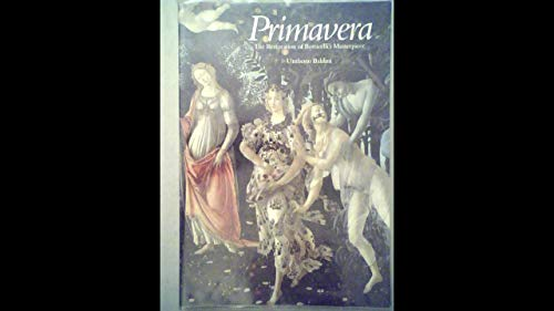 primavera the restoration of botticellis masterpiece