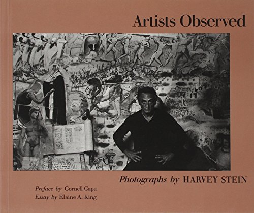 Artists Observed. Photographs. Essay by Elaine A. King.