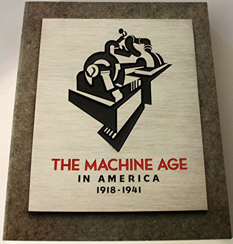 THE MACHINE AGE IN AMERICA 1918-1941