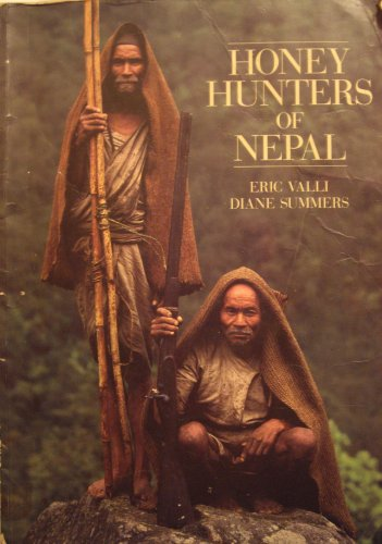HONEY HUNTERS OF NEPAL: Summers, Diane;Valli, Eric