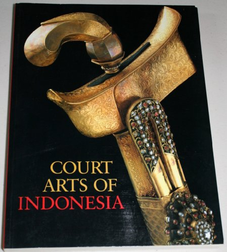 9780810925144: Court Arts of Indonesia (Softcover)