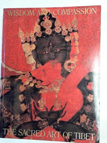 9780810925267: Wisdom and compassion: the sacret art of Tibet