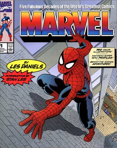 Marvel : Five Fabulous Decades of the: Les Daniels