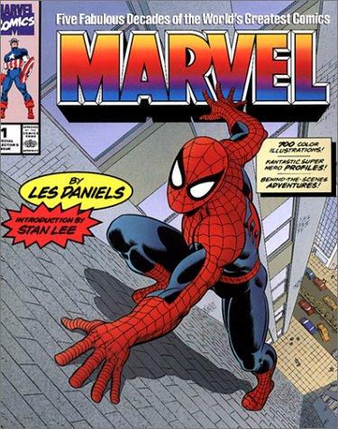 Marvel: Five Fabulous Decades of the World's Greatest Comics: Daniels, Les