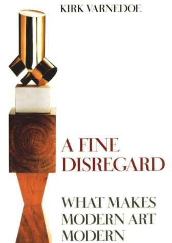 9780810925748: A Fine Disregard: What Makes Modern Art Modern