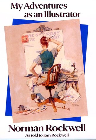 9780810925960: My Adventures as an Illustrator: Norman Rockwell