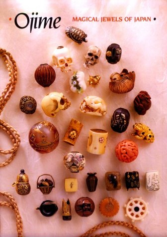 9780810926004: OJIME . : MAGICAL JEWELS OF JAPAN (Bijoux-Mode-Tex)