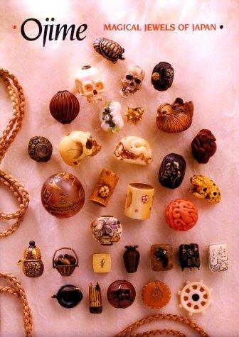 9780810926004: Ojime Magical Jewels of Japan