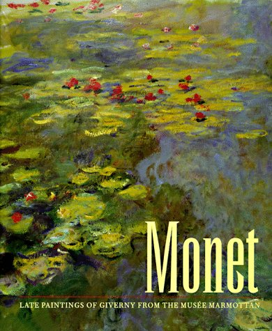 9780810926103: Monet: Late Paintings of Giverny from the Musee Marmottan