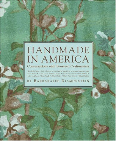 Handmade in America: Conversations With Fourteen Craftmasters