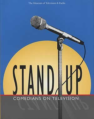Stand-Up Comedians on Television: Museum of Television and Radio (New York, N. Y.)