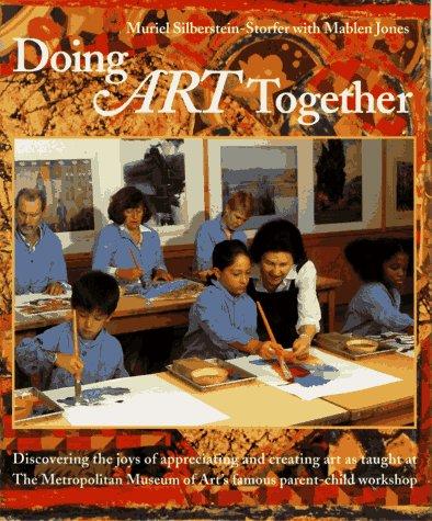 Doing Art Together: Silberstein-Storfer, Muriel; Jones, Mablen